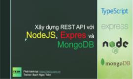 Xây dựng REST API với NodeJS MongoDB và TypeScript